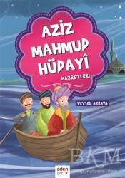 Aden Yayıncılık - Aziz Mahmud Hüdayi Hazretleri