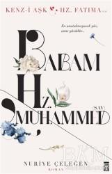 Timaş Yayınları - Babam Hz. Muhammed (s.a.v.)