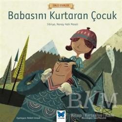 Mavi Kelebek Yayınları - Babasını Kurtaran Çocuk