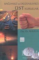 Eğitim Yayınevi - Ders Kitapları - Bağımsız ve Düzenleyici Üst Kurullar