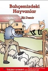 Özlem Yayınevi - Bahçemizdeki Hayvanlar
