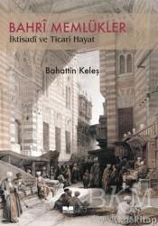 Siyer Yayınları - Bahri Memlükler İktisadi ve Ticari Hayat