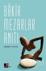 Kesit Yayınları - Bakir Mezarlar Anıtı