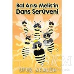 Cinius Yayınları - Bal Arısı Melis'in Dans Serüveni