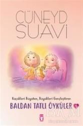 Timaş Çocuk - Baldan Tatlı Öyküler