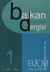 Emin Yayınları - Balkan Araştırmaları Dergisi Cilt: 1 Sayı: 1