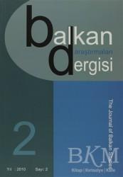 Emin Yayınları - Balkan Araştırmaları Dergisi Cilt: 2 Sayı: 2