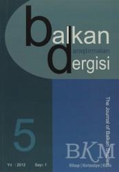 Emin Yayınları - Balkan Araştırmaları Dergisi Cilt: 5 Sayı: 1