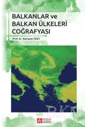 Pegem A Yayıncılık - Akademik Kitaplar - Balkanlar ve Balkan Ülkeleri Coğrafyası