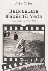 Galeati Yayıncılık - Balkanlara Hüzünlü Veda