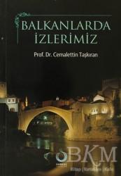 Sarkaç Yayınları - Balkanlarda İzlerimiz