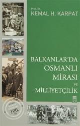 Timaş Yayınları - Balkanlar'da Osmanlı Mirası ve Milliyetçilik