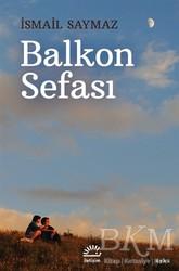 İletişim Yayınevi - Balkon Sefası