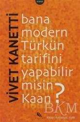 Kanat Kitap - Bana Modern Türkün Tarifini Yapabilir misin Kaan?