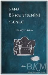 Şule Yayınları - Bana Öğretmenini Söyle