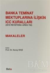 Beta Yayınevi - Banka Teminat Mektuplarına İlişkin ICC Kuralları - Makaleler