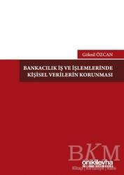 On İki Levha Yayınları - Bankacılık İş ve İşlemlerinde Kişisel Verilerin Korunması