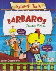 Eğlenceli Bilgi Yayınları - Barbaros Denizler Fatihi - Eğlenceli Tarih 44