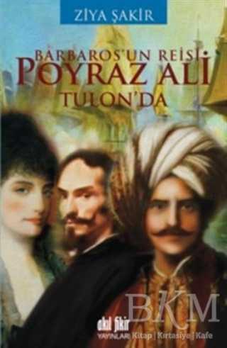 Barbaros'un Reisi Poyraz Ali Tulon'da