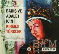 Akademisyen Kitabevi - Barış ve Adalet İçin Kırmızı Türkler