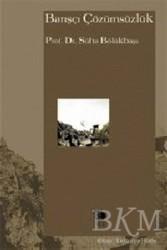 İmge Kitabevi Yayınları - Barışçı Çözümsüzlük