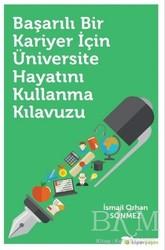 Hiperlink Yayınları - Başarılı Bir Kariyer İçin Üniversite Hayatını Kullanma Kılavuzu