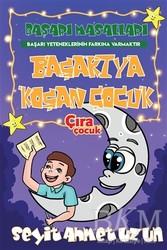 Çıra Çocuk Yayınları - Başarıya Koşan Çocuk