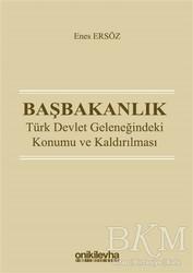 On İki Levha Yayınları - Başbakanlık - Türk Devlet Geleneğindeki Konumu ve Kaldırılması