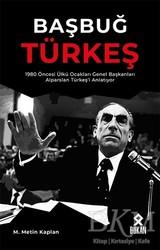 Bukan Yayınları - Başbuğ Türkeş