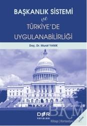 Der Yayınları - Başkanlık Sistemi ve Türkiye'de Uygulanabilirliği