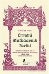 Birzamanlar Yayıncılık - Baskı ve Harf - Ermeni Matbaacılık Tarihi