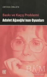 Palet Yayınları - Baskı ve Kaçış Problemi
