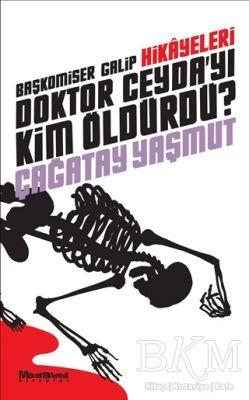 Başkomiser Galip Hikayeleri - Doktor Ceyda'yı Kim Öldürdü?