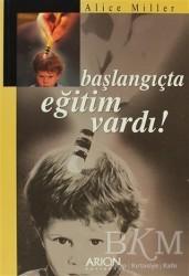 Arion Yayınevi - Başlangıçta Eğitim Vardı!