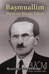 Cinius Yayınları - Başmuallim İbrahim Necati Sukas