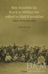 Kitabevi Yayınları - Batı Anadolu'da Kuva-yı Milliye'nin Askeri ve Mali Kaynakları