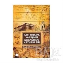 Akademik Kitaplar - Batı Avrupa Yazınının İlkçağdaki Kaynakları