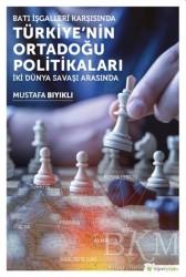 Hiperlink Yayınları - Batı İşgalleri Karşısında Türkiye'nin Ortadoğu Politikaları
