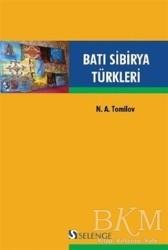 Selenge Yayınları - Batı Sibirya Türkleri