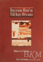 Beşir Kitabevi - Akademik Kitaplar - Bayram Han'ın Türkçe Divanı