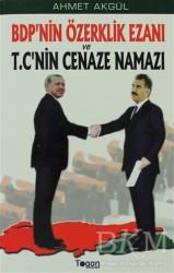 Togan Yayıncılık - BDP'nin Özerklik Ezanı ve T.C'nin Cenaze Namazı