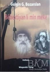 Weşanen Veng - Bebextiyan Li Min Meke