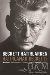 Edebi Şeyler - Beckett Hatırlarken Hatırlamak Beckett'i