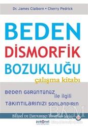 Psikonet Yayınları - Beden Dismorfik Bozukluğu Çalışma Kitabı