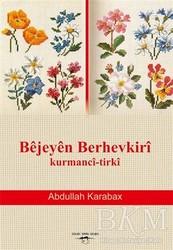 Sokak Kitapları Yayınları - Bejeyen Berhevkiri Kurmanci-Tirki