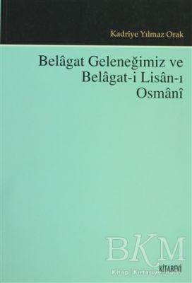 Belagat Geleneğimiz ve Belagat-ı Lisan-ı Osmani