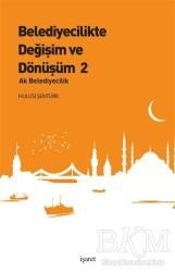 İşaret Yayınları - Belediyecilikte Değişim ve Dönüşüm 2