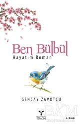 Umuttepe Yayınları - Ben Bülbül