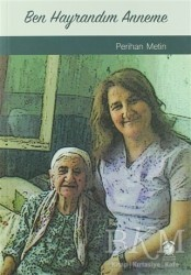 KitapSaati Yayınları - Ben Hayrandım Anneme