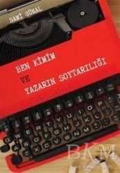 Ütopya Yayınevi - Ben Kimim ve Yazarın Soytarılığı